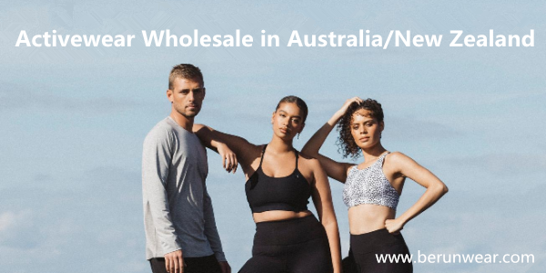 Everything You Need To Know About Activewear Wholesale in Australia/New Zealand