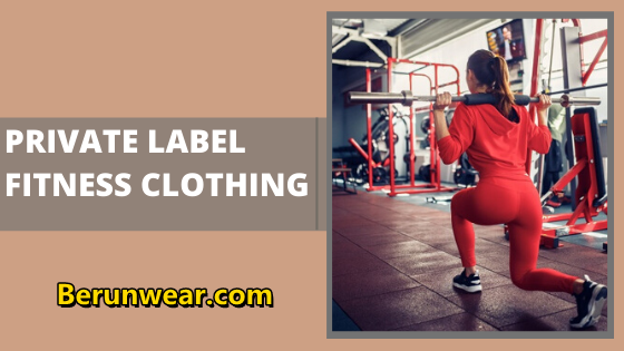Top 5 best private label fitness apparel manufacturers in the US and Australia
