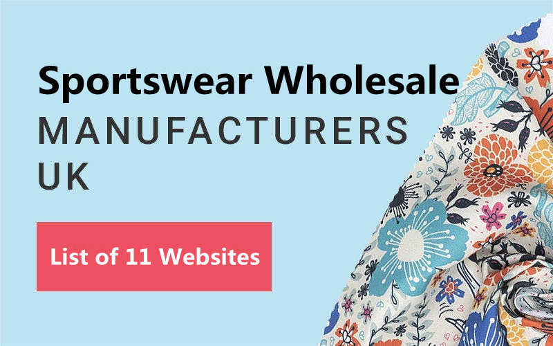 List of  11 Websites for Sports Clothing Manufacturers and Wholesale Suppliers in the UK