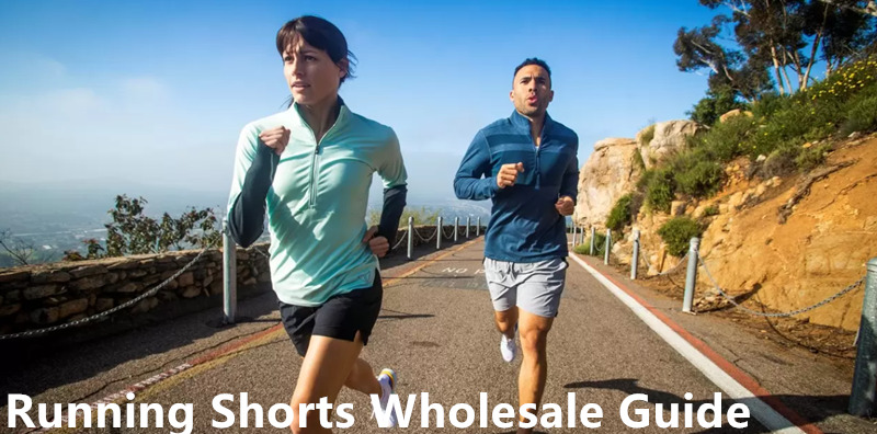 The Comprehensive Guide of Wholesale Running Shorts for Men and Women